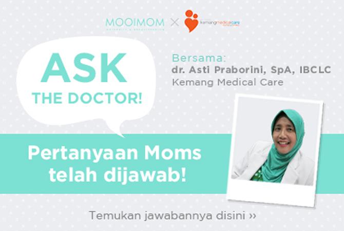 Ask Doctor - Jawaban dr. Asti Seputar Topik Menyusui (Kemang Medical Care Hospital)