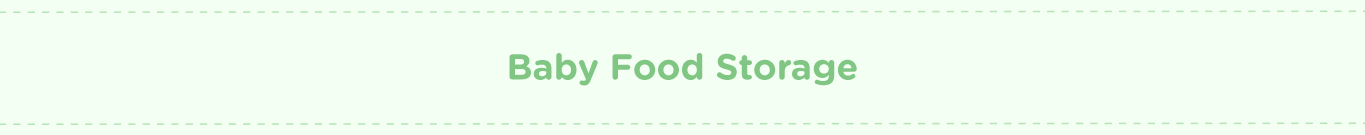 Banner For Category Baby Food Storage