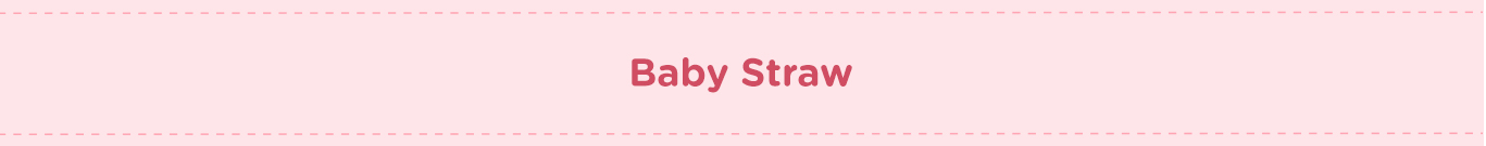 Banner For Category Baby Straw