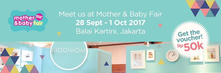 Promo MOOIMOM Mother Baby Fair 2017